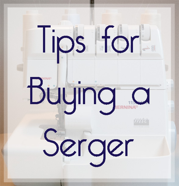 buying a serger sewing machine